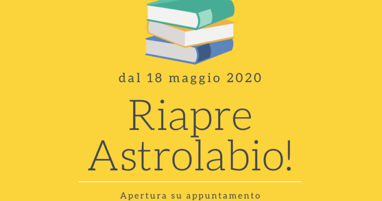 Riapre Astrolabio, dal 18 maggio 2020
