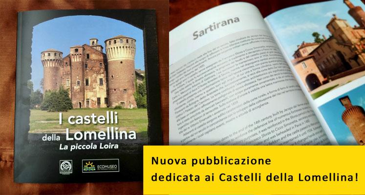 """Nuova pubblicazione """"I Castelli della Lomellina, la piccola Loira"""""""